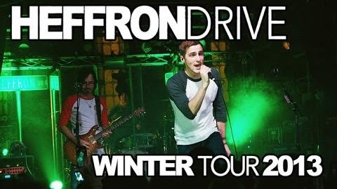 Heffron Drive - Winter Tour - Full Concert