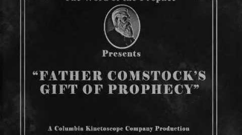 BioShock Infinite Father Comstock's gift of prophecy