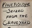 Kinetoscope Seized from the Graveyard Shift Bar