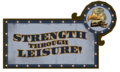Strength Through Leisure Sign.png