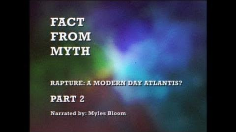 Rapture A Modern Day Atlantis?