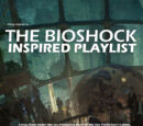 The Bioshock Inspired Playlist
