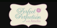 Perfect Perfection with Amelia