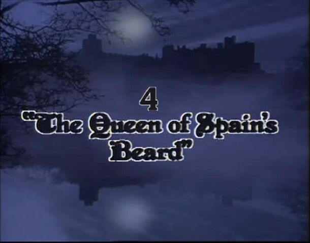 File:'The Queen of Soain's Beard' Title Card.jpg