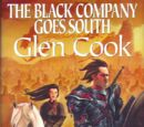The Black Company Goes South