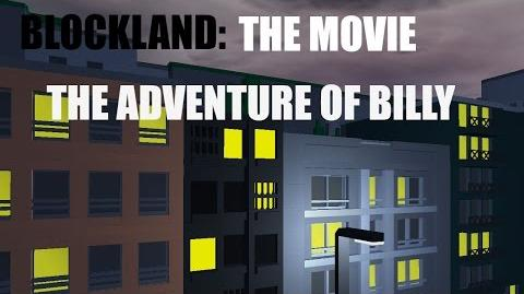 Blockland The Movie The Adventure of Billy (2014)