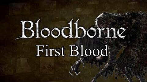 Bloodborne First Blood - Hemwick Charnel Lane & Witch of Hemwick