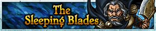 <b>The Sleeping Blades</b>