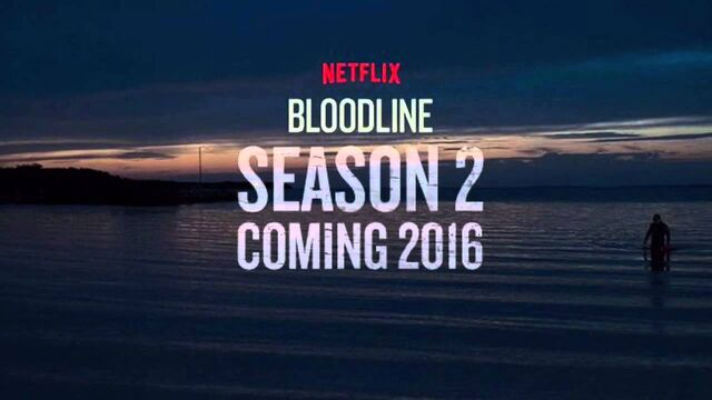 File:Bloodline Season 2 Coming 2016.jpg