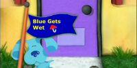 Blue Gets Wet
