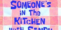 Alguien Está en la Cocina con Arenita