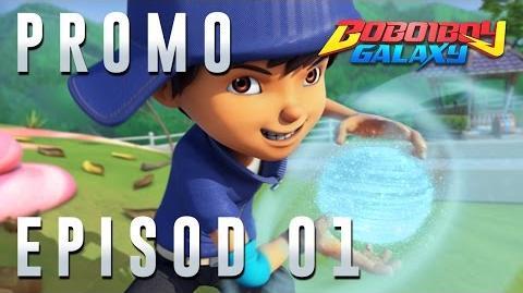 BoBoiBoy Galaxy - Promo Episod 01