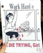 Work Hard or Die Trying