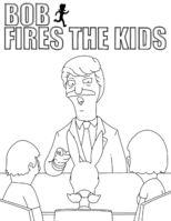Bob Fires the Kids
