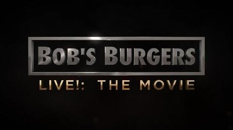 Bobs Burgers Live - The Movie