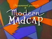 Modern madcap6