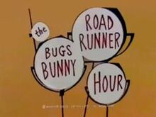 The Bugs Bunny Road Runner Hour