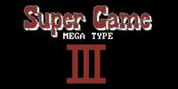 Super Game III