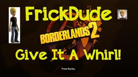 Borderlands 2 - EASY Give It A Whirl Challenge
