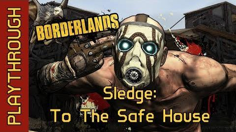 Sledge: To The Safe House