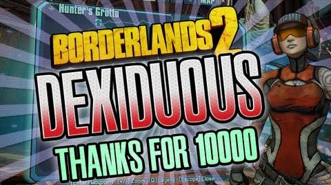 Borderlands 2 Dexiduous fight thank's for 10k subs