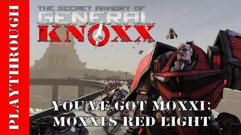 You've Got Moxxi Moxxi's Red Light