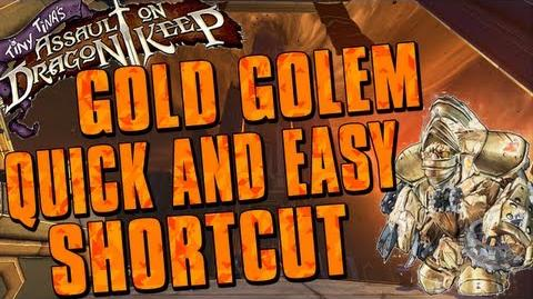 Borderlands 2 - Gold Golem Quick And Easy Shortcut (Tiny Tina's Assault On Dragon Keep)