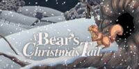 A Bear's Christmas Tail