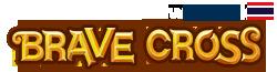 BraveCrossTH Wikia