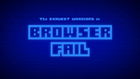 BW - Browser Fail title card