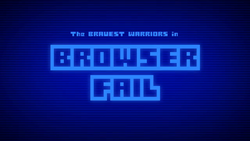 BW - Browser Fail title card