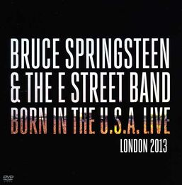 Born in the U.S.A. Live London 2013