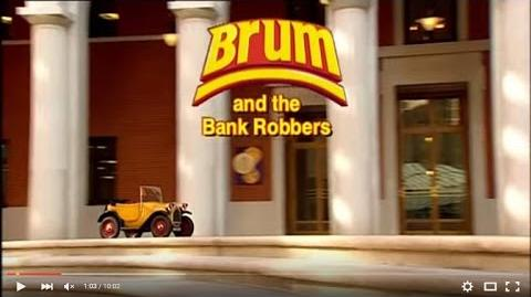 BRUM And The Bank Robbers (03x07)