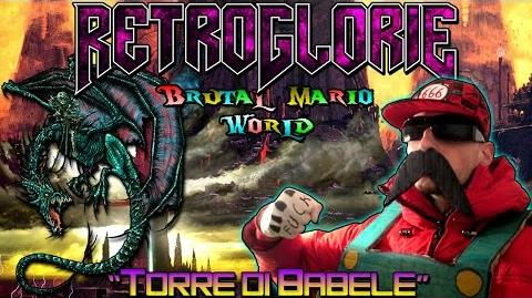 "♛ RetroGlorie ♛ Brutal Mario World ♛ Ep. 3 ""Torre di Babele"" ♛ by Dio del Metal"
