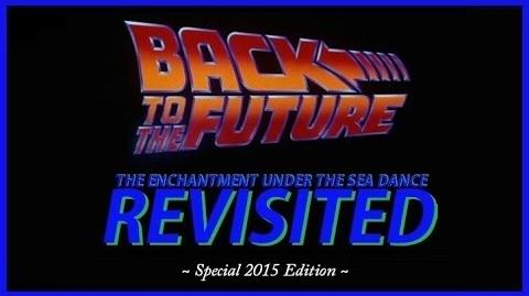 Back to the Future The Enchantment Under the Sea Dance Revisited-0