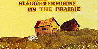 Slaughterhouse on the Prairie (album)