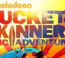 Bucket & Skinner's Epic Adventures Wiki