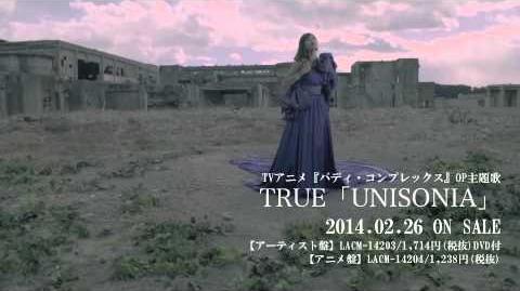 TRUE「UNISONIA」Music Clip short ver
