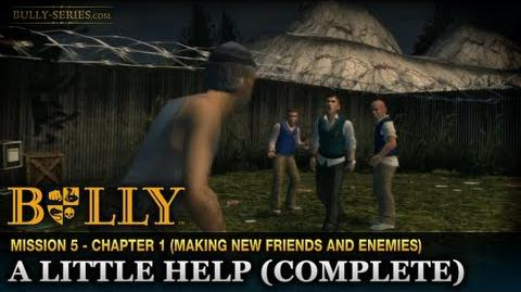 A Little Help (Complete) - Mission 5 - Bully Scholarship Edition