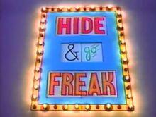 Hide and go freak