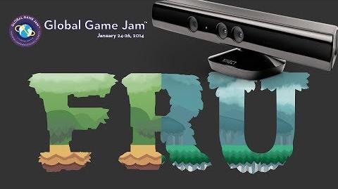 FRU - Unique Kinect Gameplay - Global Game Jam 2014