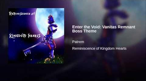 Enter the Void Vanitas Remnant Boss Theme