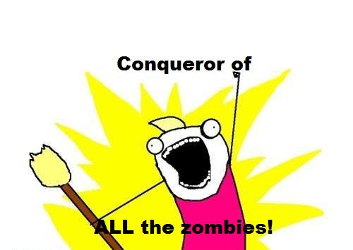 File:Personal Conqueror of all Zombies avatar.jpg