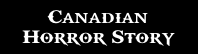 Canadian Horror Story