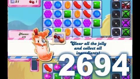 Candy Crush Saga Level 2694 (No boosters)