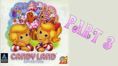 Whoa, I Remember Candy Land Adventure Part 3