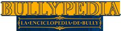 BullyPedia - La enciclopedia de Bully