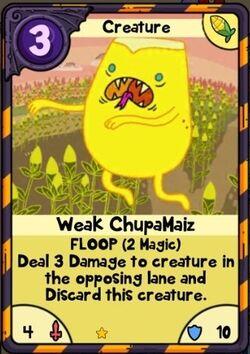 Weak Chupamaiz