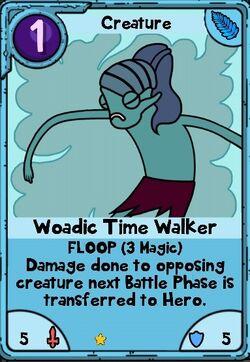 Woadic Time Walker