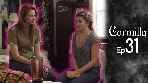 Carmilla Episode 31 Based on the J